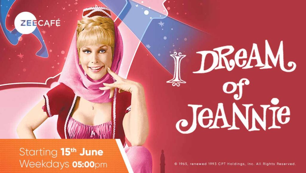 Zee Cafe brings the ultimate sitcom of the 60s - 'I Dream Of Jeannie'