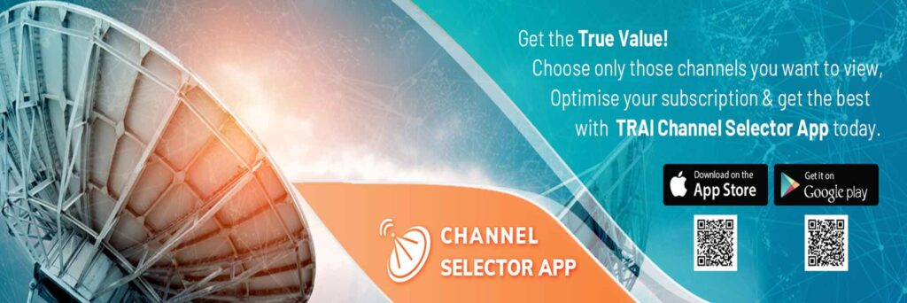 TRAI launches 'Channel Selector App' to facilitate subscribers to view and modify TV subscription