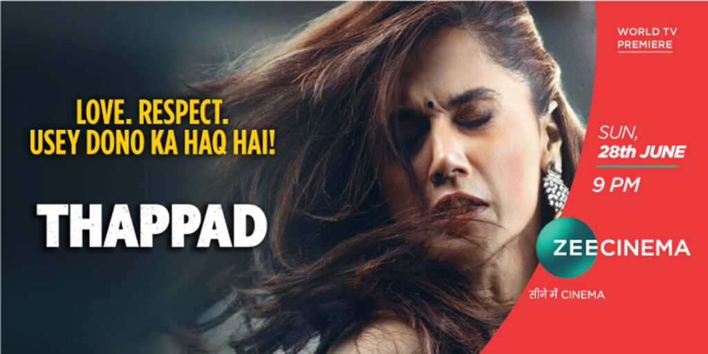 Zee Cinema to air World Television Premiere of Thappad this Sunday at 9 PM