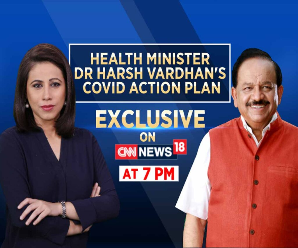 CNN News18 to air interview of Dr Harsh Vardhan at 7PM and 10PM
