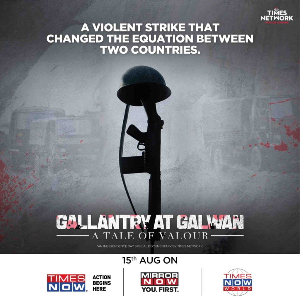 Times Network pays tribute to Galwan martyrs with a special documentary this Independence Day
