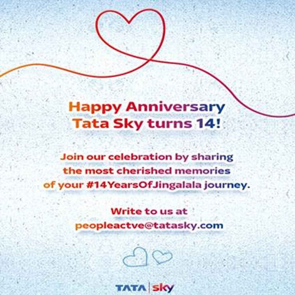 Tata Sky celebrates its 14th Anniversary by paying tribute to its longstanding customers