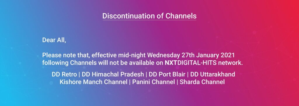 NXTDIGITAL - HITS network to discontinue 7 channels from 27th January 2021