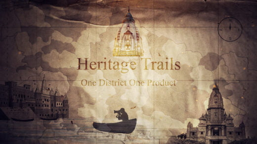 Discovery India and U.P. Govt join hands for travelogue 'Heritage Trails, One District, One Product'