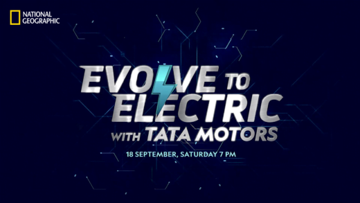 National Geographic to premiere new documentary 'Evolve to Electric with Tata Motors'