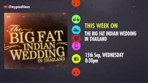 GOODTiMES TV presents The Big Fat Indian Wedding